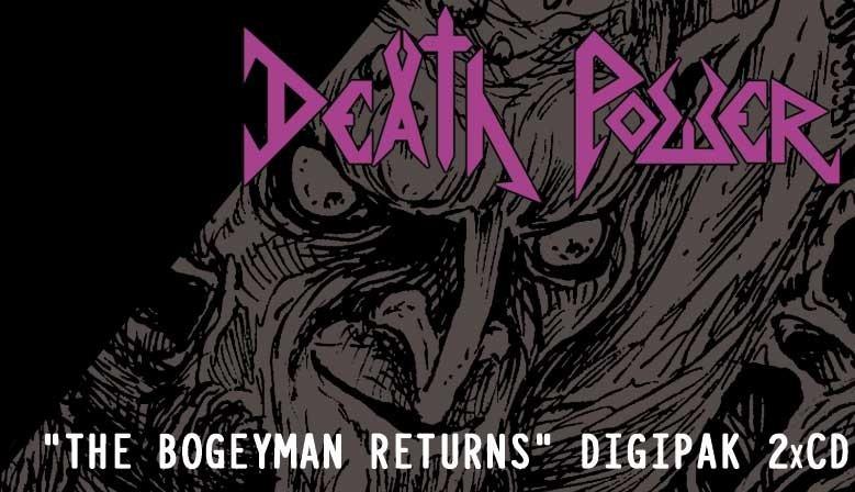 """Death Power """"The Bogeyman returns"""" 2xCD"""